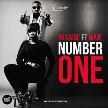 Dj Caise ft Waje - Number One